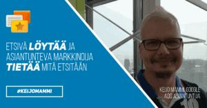 Keijo Mämmi, Google asiantuntija kuva blogitekstiin. Etsivä löytää ja asiantunteva markkinoija tietää mitä etsitään.